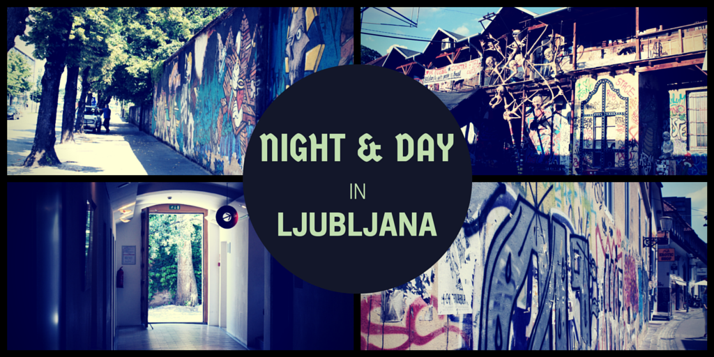 Night & Day in Ljubljana